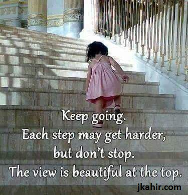 Keep Going Each Step May Get Harder
