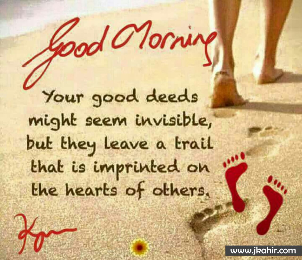 You Good Deeds Might Seem Invisible
