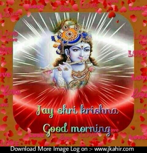Jai Shree Krisna Good Mornig