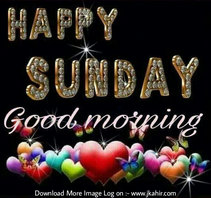 Happy Sunday Good Morning